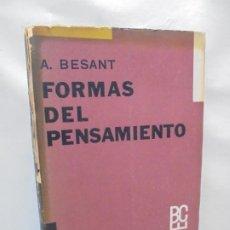 Libros de segunda mano: FORMAS DEL PENSAMIENTO. A. BESANT. EDITORIAL KIER. BIBLIOTECA CIENTIFICO ESPIRITUAL. 1964. Lote 213454257