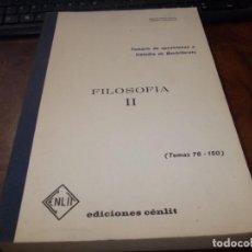 Libros de segunda mano: FILOSOFÍA II. TEMARIO DE OPOSICIONES A CÁTEDRA DE BACHILLERATO TEMAS 76-150, ANICETO NÚÑEZ GARCÍA, E. Lote 213491240
