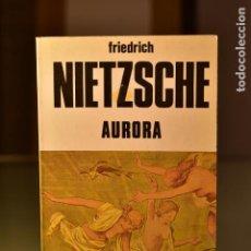 Libros de segunda mano: AURORA- NIETZSCHE, F- ED. BUSMA. Lote 213920813