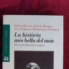 Libros de segunda mano: LA HISTÒRIA MÉS BELLA DEL MÓN - HUERT REEVES - ED. 62 1997. Lote 213970718