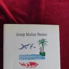 Libros de segunda mano: FILOSOFIA DE LA FELICITAT - JOSEP MUÑOZ REDÓN - EDITORIAL EMPÚRIES 1997. Lote 213970773