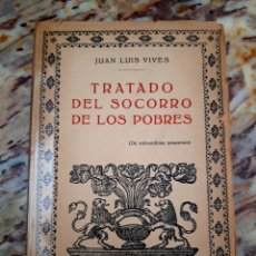 Libros de segunda mano: TRATADO DEL SOCORRO DE LOS POBRES JUAN LUIS VIVES. Lote 213973340