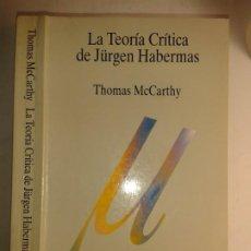 Libros de segunda mano: LA TEORÍA CRÍTICA DE JÜRGEN HABERMAS 1995 THOMAS MCCARTHY 3ª EDICIÓN TECNOS. Lote 214606647
