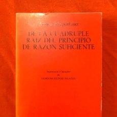 Livros em segunda mão: DE LA CUÁDRUPLE RAÍZ DEL PRINCIPIO DE RAZÓN SUFICIENTE - ARTHUR SCHOPENHAUER. Lote 215171270