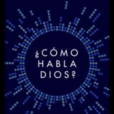 Libros de segunda mano: ¿CÓMO HABLA DIOS? FRANCIS S. COLLINS. Lote 255468800