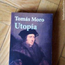 Libros de segunda mano: UTOPÍA. TOMÁS MOTO. Lote 215982905