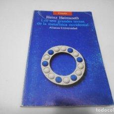 Livros em segunda mão: HEINZ HEIMSOETH LOS SEIS GRANDES TEMAS DE LA METAFÍSICA OCCIDENTAL Q2529T. Lote 216661348