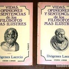 Libros de segunda mano: VIDAS, OPINIONES Y SENTENCIAS DE LOS FILÓSOFOS MÁS ILUSTRES 2T / DIÓGENES LAERCIO / ED VISIÓN LIBROS. Lote 216998021