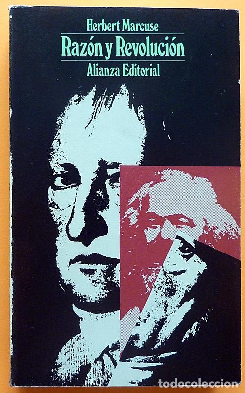 RAZÓN Y REVOLUCIÓN - HERBERT MARCUSE - ALIANZA EDITORIAL Nº 292 - 1972 - VER INDICE (Libros de Segunda Mano - Pensamiento - Filosofía)
