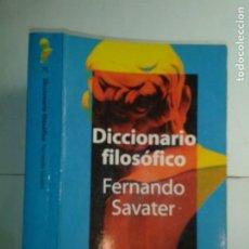 Libros de segunda mano: DICCIONARIO FILOSÓFICO 1997 FERNANDO SAVATER 1ª EDICIÓN PLANETA BOOKET 75. Lote 217517862