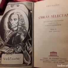 Libros de segunda mano: OBRAS SELECTAS, DE VOLTAIRE. EL ATENEO (ARGENTINA), 1958, CON VARIANTES Y AGREGADOS. Lote 216881903