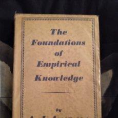 Libros de segunda mano: THE FOUNDATIONS OF EMPIRICAL KNOWLEDGE A.J AYER 1940 (FILOSOFÍA, EMPIRISMO LÓGICO, CÍRCULO DE VIENA). Lote 217604795