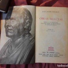 Libros de segunda mano: OBRAS SELECTAS, ROUSSEAU. EL ATENEO (ARGENTINA), 1959. Lote 216883111