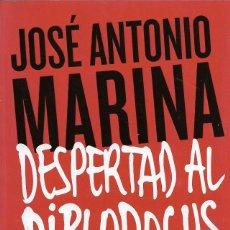 Libros de segunda mano: DESPERTAD AL DIPLODOCUS. UNA CONSPIRACIÓN EDUCATIVA PARA TRANSFORMAR LA ESCUELA...JOSÉ A. MARINA. Lote 217678731