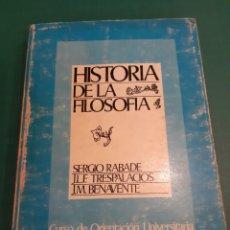 Libros de segunda mano: HISTORIA FILOSOFÍA SERGIO RABADE//TRESPALACIOS/ BENAVENTE CURSO UNIVERSITARIA 1976. Lote 217831635