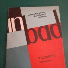 Libros de segunda mano: FILOSOFÍA DICUMENTO 3 CURSO ORIENTACIÓN UNIVERSITARIA INBAD 1979. Lote 217831875