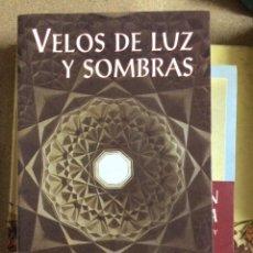 Libros de segunda mano: VELOS DE LUZ Y SOMBRA, AL-GAZZALI. Lote 217862441