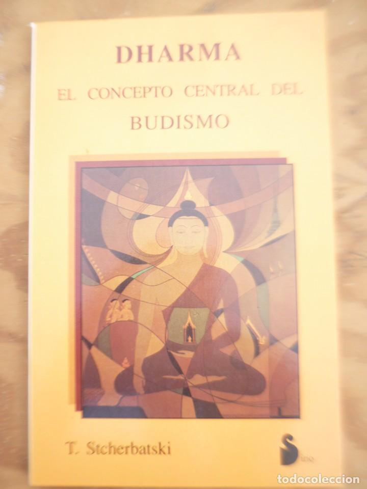 DHARMA - EL CONCEPTO CENTRAL DEL BUDISMO - T. STCHERBATSKI - ED. SIRIO (Libros de Segunda Mano - Pensamiento - Filosofía)