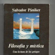 Libros de segunda mano: SALVADOR PANIKER. FILOSOFÍA Y MÍSTICA. ANAGRAMA.. Lote 218155356