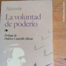 Libros de segunda mano: LA VOLUNTAD DEL PODERÍO - NIETZSCHE. Lote 218156732