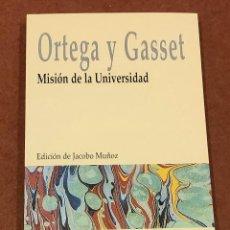 Libros de segunda mano: MISIÓN EN LA UNIVERSIDAD. JOSÉ ORTEGA Y GASSET. Lote 218156922