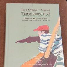 Libros de segunda mano: TEXTOS SOBRE EL 98: ANTOLOGÍA POLÍTICA (1908-1914). JOSÉ ORTEGA Y GASSET.. Lote 218157511