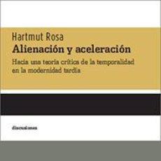 Libros de segunda mano: ALIENACIÓN Y ACELERACIÓN. - ROSA, HARTMUT.. Lote 218169213