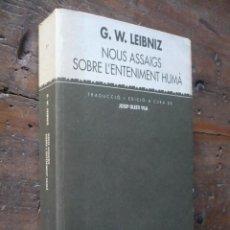 Livros em segunda mão: G. W. LEIBNIZ, NOUS ASSAIG SOBRE L'ENTENIMENT HUMÀ, EN CATALAN.. Lote 218263487