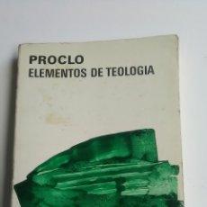 Libros de segunda mano: PROCLO. ELEMENTOS DE TEOLOGÍA. AGUILAR.. Lote 218279175
