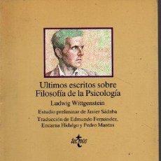 Libros de segunda mano: ULTIMOS ESCRITOS SOBRE FILOSOFIA DE LA PSICOLOGIA. - WITTGENSTEIN, LUDWIG.. Lote 218535375