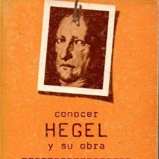 Libros de segunda mano: CONOCER HEGEL Y SU OBRA. - GOMEZ PIN, VICTOR.. Lote 218535405