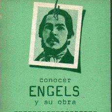 Libros de segunda mano: CONOCER ENGELS Y SU OBRA. - BERMUDO AVILA, J. M.. Lote 218535416