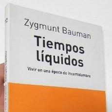 Libros de segunda mano: TIEMPOS LÍQUIDOS - ZYGMUNT BAUMAN. Lote 219267152