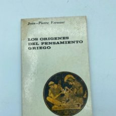 Libros de segunda mano: LOS ORÍGENES DEL PENSAMIENTO GRIEGO. JEAN-PIERRE VERNANT. ED. UNIVERSITARIA BUENOS AIRES, 1965.. Lote 219275775