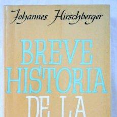 Libros de segunda mano: LIBRO BREVE HISTORIA DE LA FILOSOFIA, HOJANNES HIRSCHBERGER, HERDER, 1982. Lote 219277896