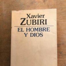 Libros de segunda mano: EL HOMBRE Y DIOS. XAVIER ZUBIRI.. Lote 219280423