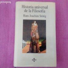 Libros de segunda mano: HISTORIA UNIVERSAL DE LA FILOSOFIA. HANS JOACHIM STÖRIG. TECNOS 1995. 808 PAGS.. Lote 219294976