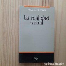 Libros de segunda mano: LA REALIDAD SOCIAL - MIGUEL BELTRAN. Lote 219338830