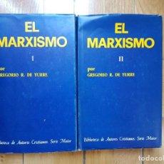 Libros de segunda mano: EL MARXISMO - 2 TOMOS, BAC - GREGORIO R. DE YURRE - 1976. Lote 219342276