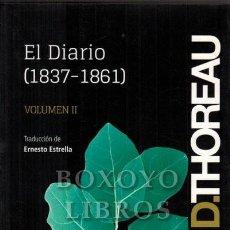 Livros em segunda mão: THOREAU, HENRY DAVID. EL DIARIO (1837-1861). VOLUMEN II. EDICIÓN DE SAMIOB SEARLS. Lote 219775603