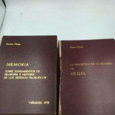 Libros de segunda mano: TESIS LA DIALÉCTICA DE LA HISTORIA EN HEGEL Y MEMORIA SOBRE FUNDAMENTOS DE FILOSOFÍA HISTORIA DE LOS. Lote 220238145