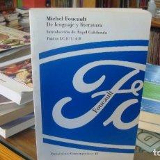 Libros de segunda mano: MICHEL FOUCAULT. DE LENGUAJE Y LITERATURA. 1996. 1ª EDICIÓN.. Lote 220364461