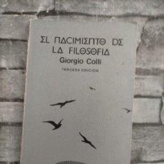 Livros em segunda mão: EL NACIMIENTO DE LA FILOSOFIA GIORGIO COLLI TUSQUETS EDITORES. Lote 220364927