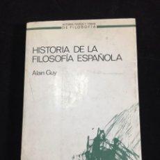 Libros de segunda mano: HISTORIA DE LA FILOSOFÍA ESPAÑOLA ALAIN GUY ANTHROPOS. 1985. Lote 220445807