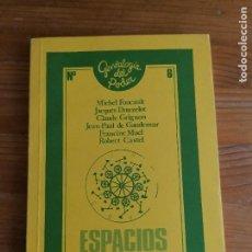 Libros de segunda mano: FOUCAULT/DONZELOT/GRIGNON/DE GAUDEMAR/MUEL/CASTEL. - ESPACIOS DE PODER.. Lote 220554632