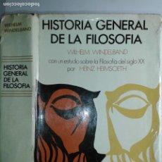 Libros de segunda mano: HISTORIA GENERAL DE LA FILOSOFÍA 1970 WILHELM WINDELBAND / HEINZ HEIMSOETH 1ª REIMP. EL ATENEO. Lote 220697816