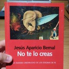 Libros de segunda mano: ATEISMO. NO TE LO CREAS, JESUS APARICIO. ED. LAETOLI, 2018. Lote 220700567