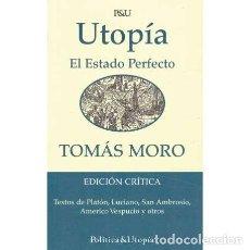 Libri di seconda mano: UTOPÍA. EL ESTADO PERFECTO - MORO, TOMÁS. Lote 220841038