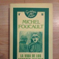 Libros de segunda mano: 'LA VIDA DE LOS HOMBRES INFAMES'. MICHEL FOUCAULT. Lote 220933733