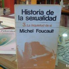 Libros de segunda mano: HISTORIA DE LA SEXUALIDAD 3: LA INQUIETUD DE SÍ - FOUCAULT,MICHEL. Lote 221233571